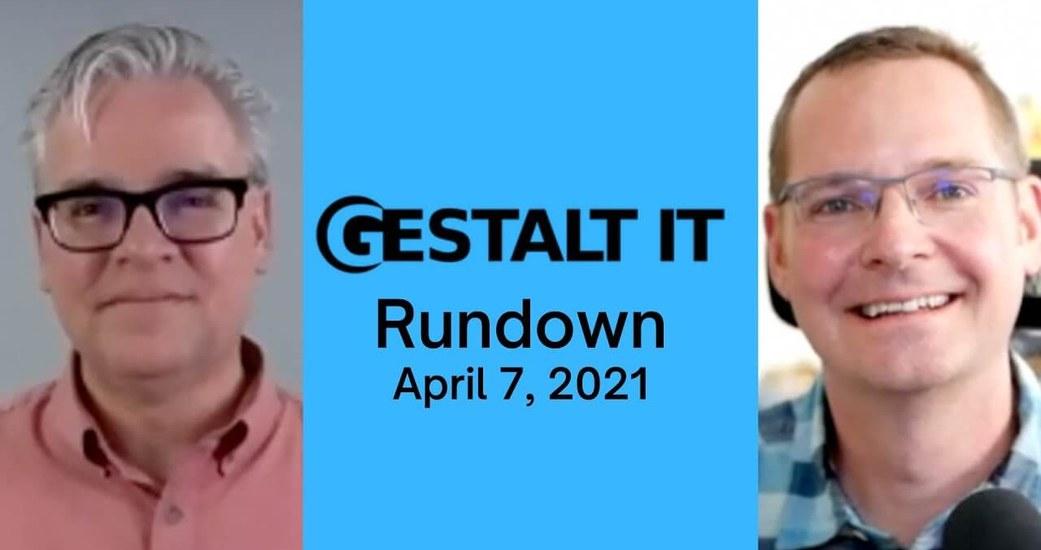 Six Feet Up CTO Talks Tech News, Intel 'Ice Lake' Announcement on Gestalt IT Rundown