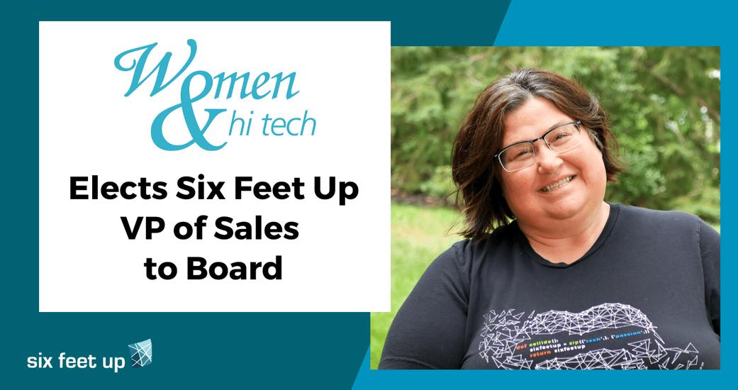 Women & Hi Tech Elects Six Feet Up VP of Sales to Board