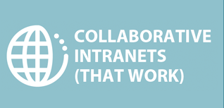 Collaborative intranets that work